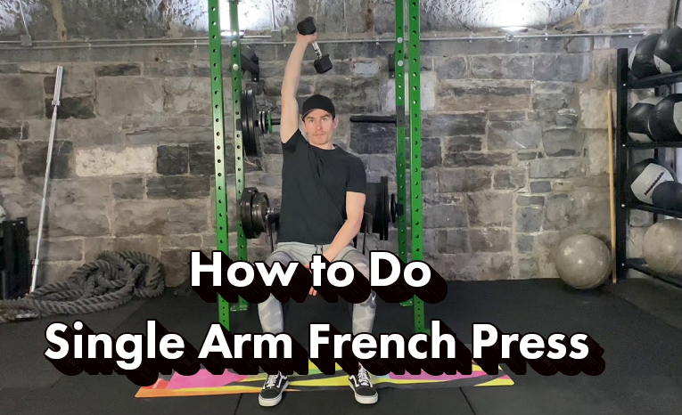 how-to-do-single-arm-french-press-the-right-way